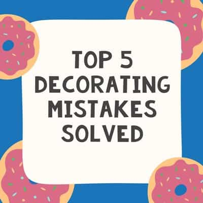 5 Decorating Mistakes Solved